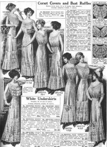 Corset Covers and Bust Ruffles, and White Petticoats, from a Sears catalogue, c. 1912.